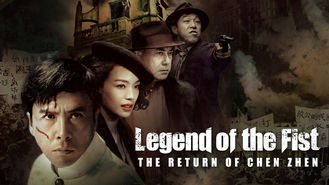Is Legend of the Fist: Return of Chen Zhen on Netflix?
